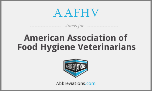AAFHV - American Association of Food Hygiene Veterinarians