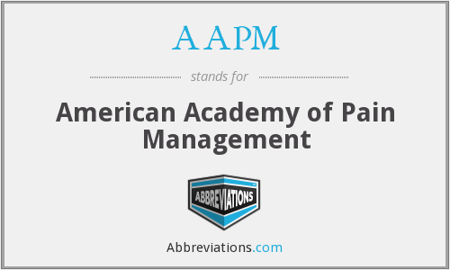 AAPM - American Academy of Pain Management