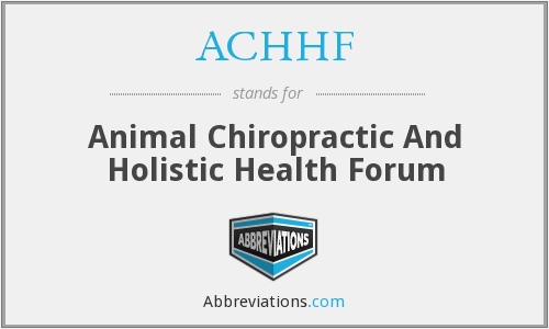ACHHF - Animal Chiropractic And Holistic Health Forum