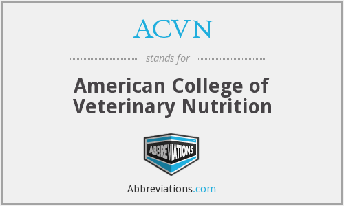 ACVN - American College of Veterinary Nutrition