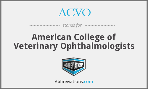 ACVO - American College of Veterinary Ophthalmologists