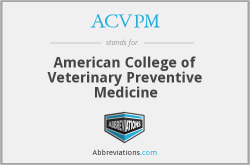 ACVPM - American College of Veterinary Preventive Medicine