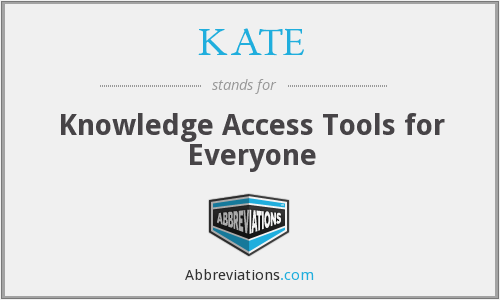 KATE - Knowledge Access Tools for Everyone