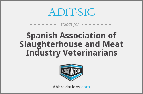 ADIT-SIC - Spanish Association of Slaughterhouse and Meat Industry Veterinarians