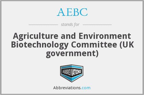 AEBC - Agriculture and Environment Biotechnology Committee (UK government)