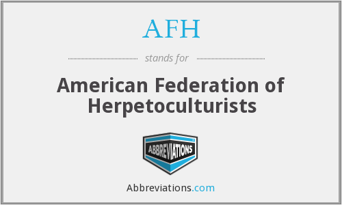 AFH - American Federation of Herpetoculturists