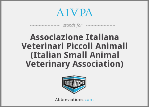 AIVPA - Associazione Italiana Veterinari Piccoli Animali (Italian Small Animal Veterinary Association)