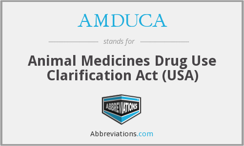 What does AMDUCA stand for?