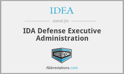 IDEA - IDA Defense Executive Administration