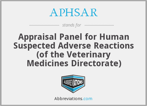 APHSAR - Appraisal Panel for Human Suspected Adverse Reactions (of the Veterinary Medicines Directorate)