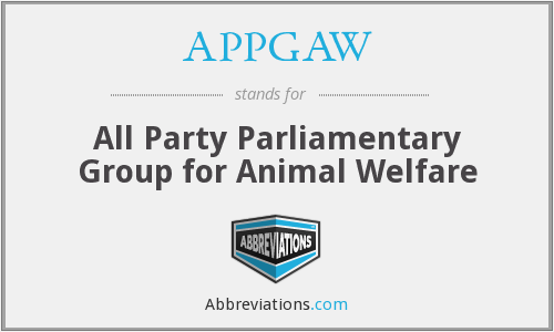 APPGAW - All Party Parliamentary Group for Animal Welfare