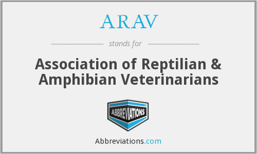 ARAV - Association of Reptilian & Amphibian Veterinarians