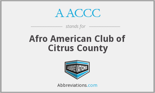AACCC - Afro American Club of Citrus County