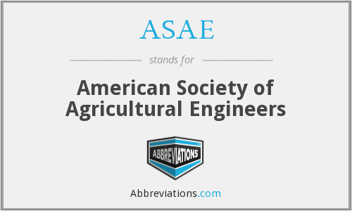 ASAE - American Society of Agricultural Engineers