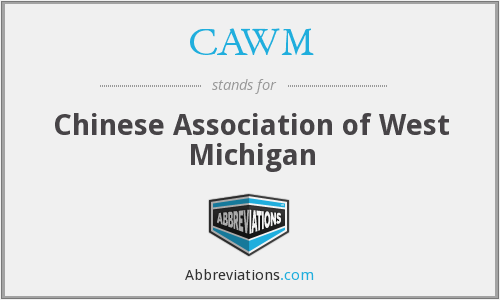 CAWM - Chinese Association of West Michigan