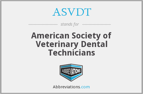 ASVDT - American Society of Veterinary Dental Technicians