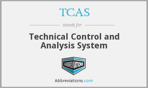TCAS - Technical Control and Analysis System