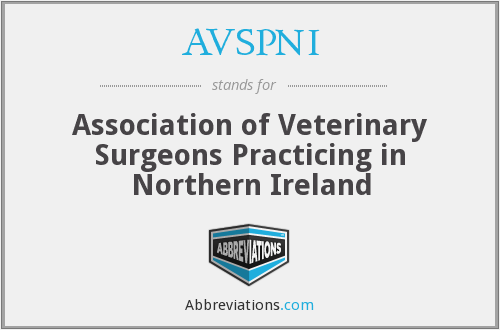 AVSPNI - Association of Veterinary Surgeons Practicing in Northern Ireland