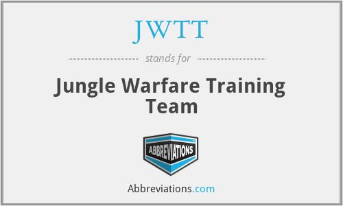 JWTT - Jungle Warfare Training Team