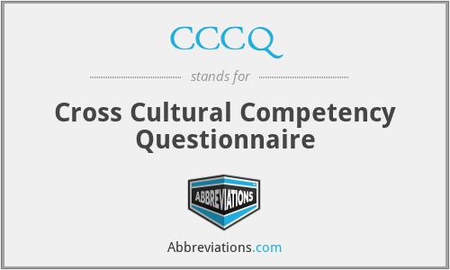 CCCQ - Cross Cultural Competency Questionnaire