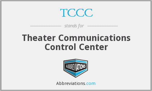 TCCC - Theater Communications Control Center