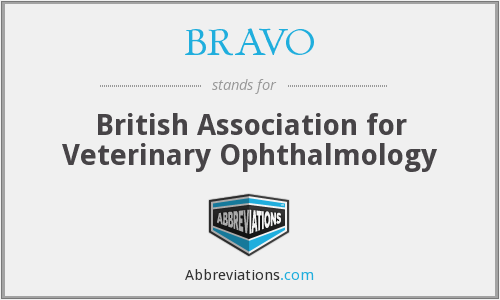 BRAVO - British Association for Veterinary Ophthalmology
