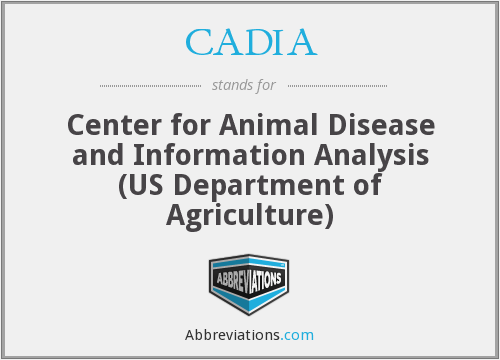 CADIA - Center for Animal Disease and Information Analysis (US Department of Agriculture)
