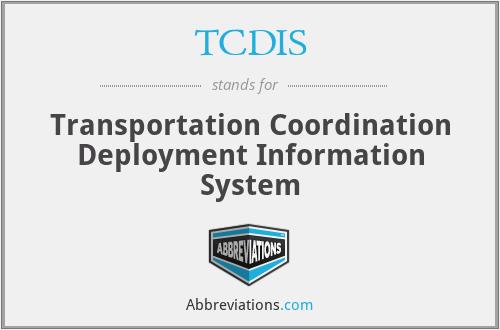 TCDIS - Transportation Coordination Deployment Information System