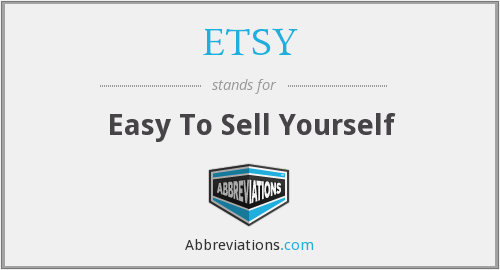 What does ETSY stand for?