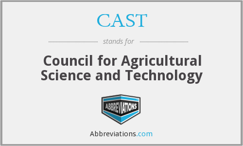 CAST - Council for Agricultural Science and Technology