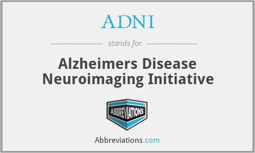 ADNI - Alzheimers Disease Neuroimaging Initiative