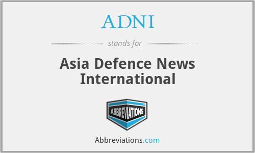 ADNI - Asia Defence News International