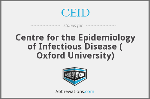 CEID - Centre for the Epidemiology of Infectious Disease ( Oxford University)