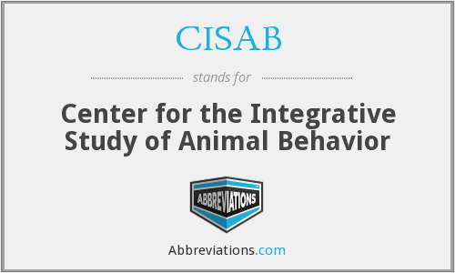 CISAB - Center for the Integrative Study of Animal Behavior