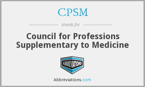 CPSM - Council for Professions Supplementary to Medicine