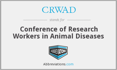 CRWAD - Conference of Research Workers in Animal Diseases