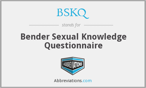 What does BSKQ stand for?