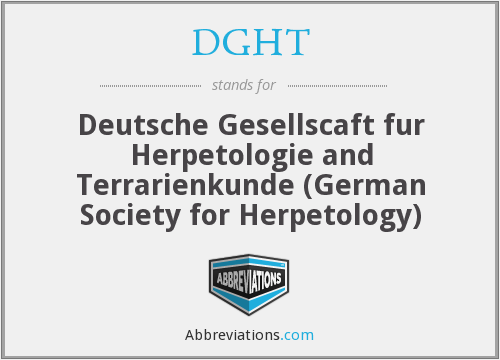 DGHT - Deutsche Gesellscaft fur Herpetologie and Terrarienkunde (German Society for Herpetology)
