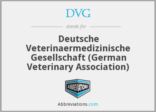 DVG - Deutsche Veterinaermedizinische Gesellschaft (German Veterinary Association)