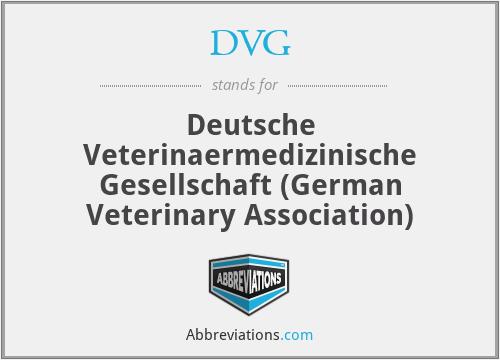 DVG - Deutsche Veterinaermedizinische Gesellschaft (German Veterinary Association)