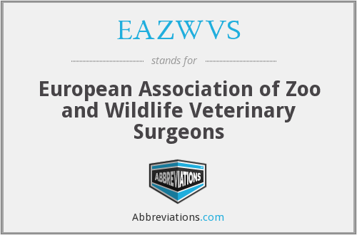 EAZWVS - European Association of Zoo and Wildlife Veterinary Surgeons