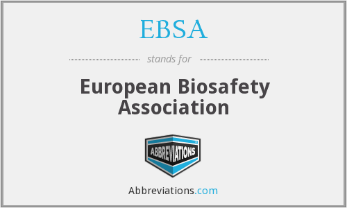 EBSA - European Biosafety Association