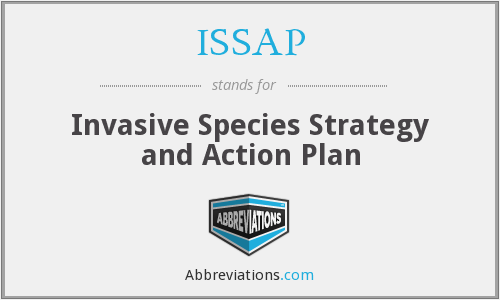 ISSAP - Invasive Species Strategy and Action Plan