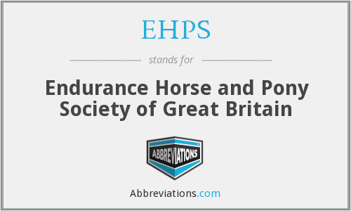 EHPS - Endurance Horse and Pony Society of Great Britain