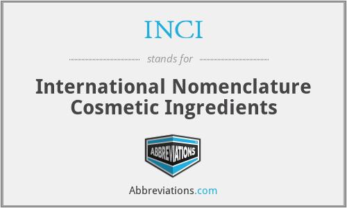 INCI - International Nomenclature Cosmetic Ingredients