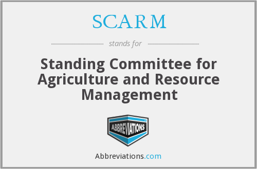SCARM - Standing Committee for Agriculture and Resource Management