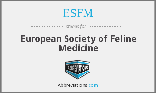 ESFM - European Society of Feline Medicine