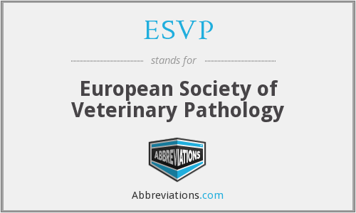 What does ESVP stand for?