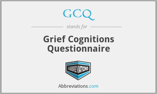 GCQ - Grief Cognitions Questionnaire