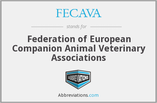 FECAVA - Federation of European Companion Animal Veterinary Associations